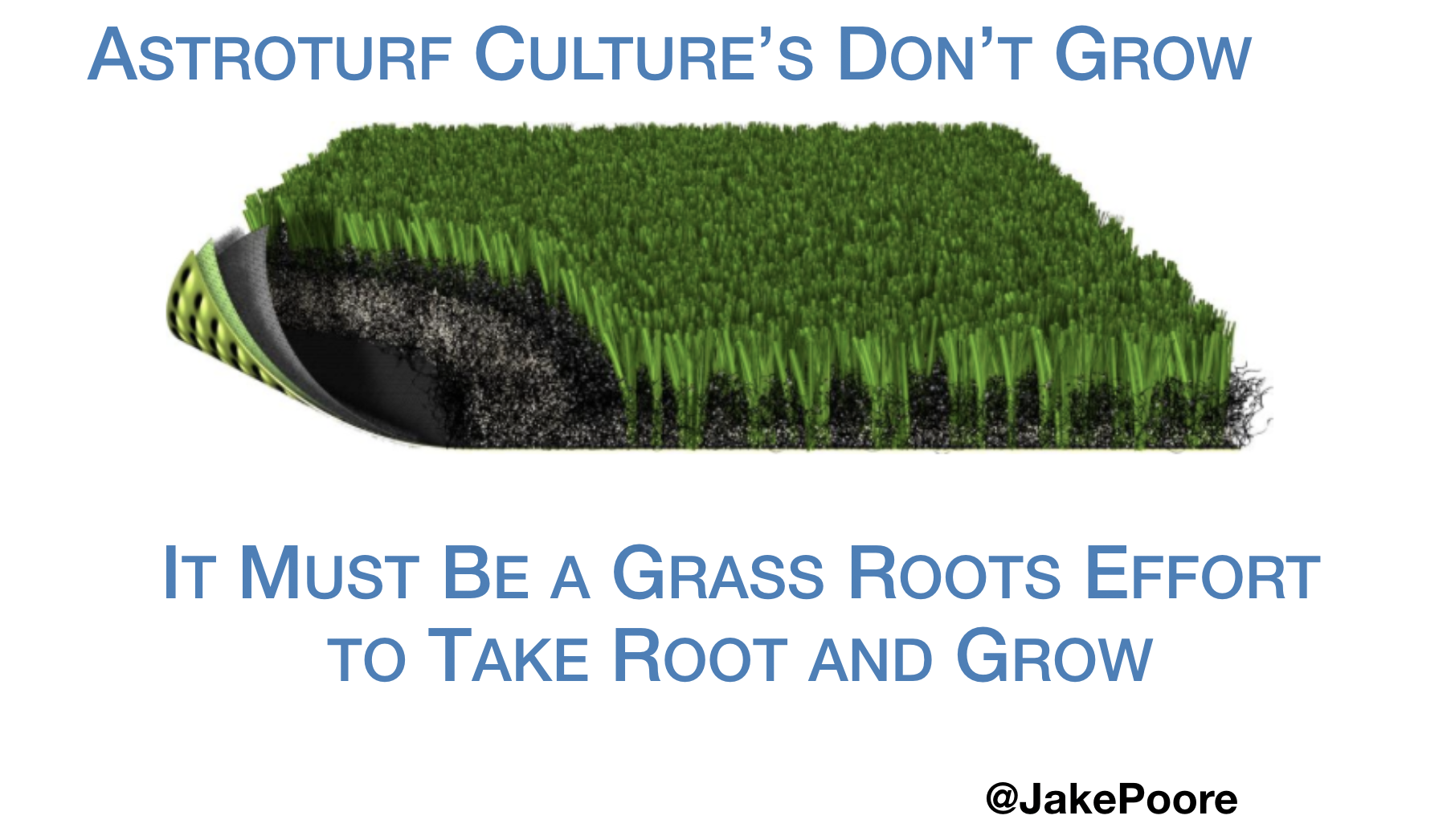 astroturf organizational culture